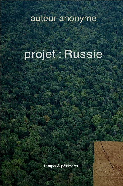 Projet : Russie, essai contemporain | The Russia Project, socio-political essay | Проект Россия, социально-политическое эссе