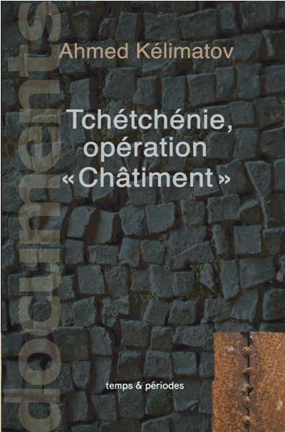 thumbs tchetchenie operation chatiment essais & documents | non fiction | нон / фикшн