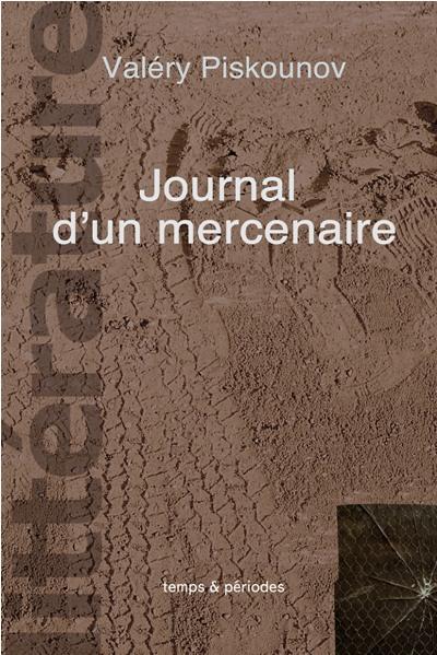 thumbs journal dun mercenaire littérature | literature | современная  литература