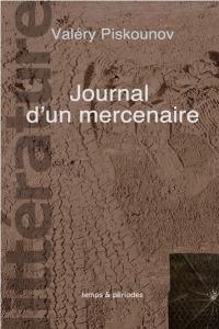 Journal dun mercenaire 200x300 littérature | literature | современная  литература